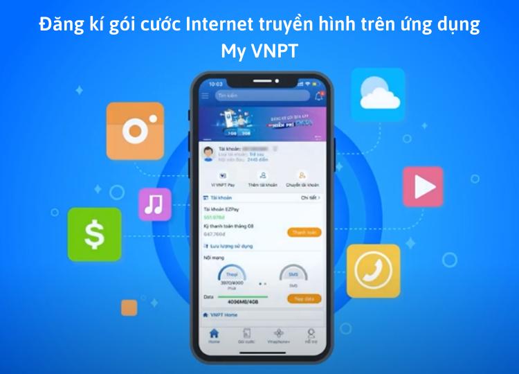 Đăng ký Internet truyền hình bằng ứng dụng My VNPT