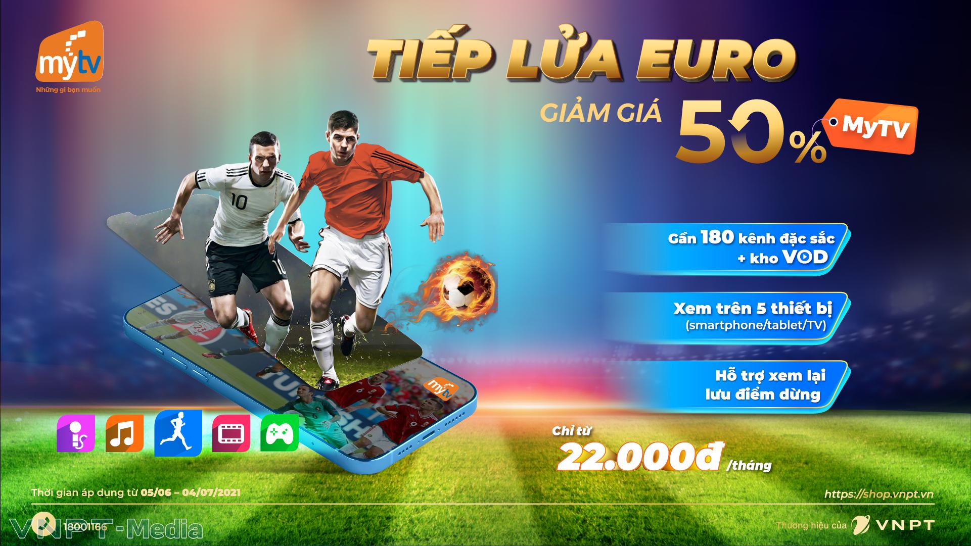 """Tâm điểm thể thao hè 2021 - Cùng truyền hìnhMyTV """"lăn"""" theo trái bóng """"Uniforia"""" của UEFA Euro 2020"""