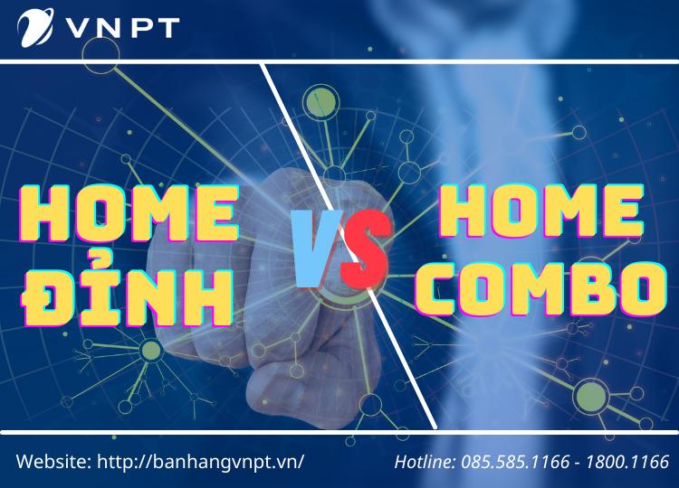 Gói cước combo VNPT Home Đỉnh có gì khác biệt so với các gói khác?