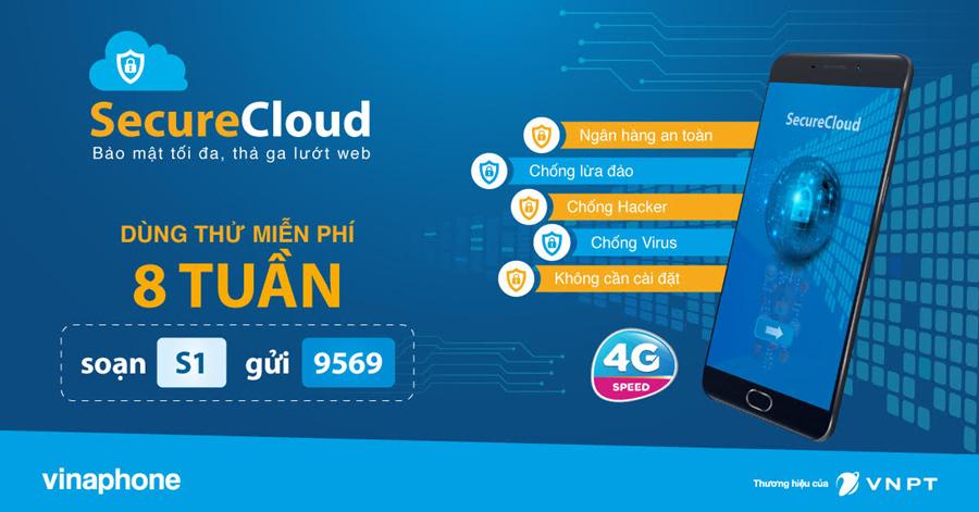 VinaPhone tăng cường bảo vệ người dùng 3G, 4G với giải pháp SecureCloud