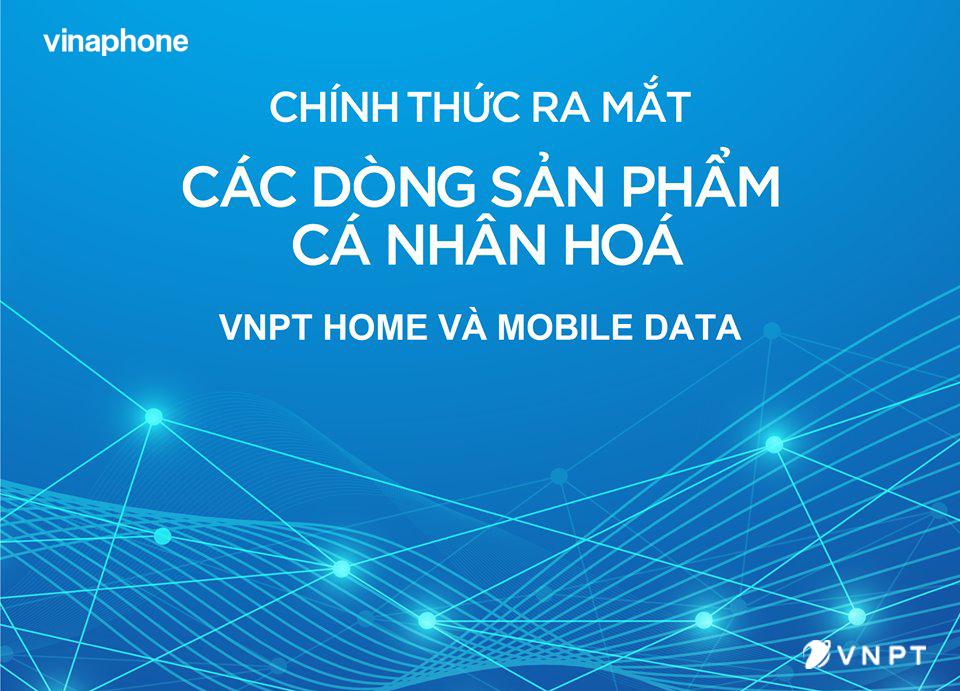"""""""Cá nhân hóa""""- gói cước mới của VNPT VinaPhonedành cho người dùng kết nối 4.0"""