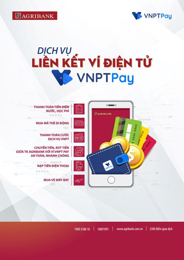 30 triệu khách hàng của VNPT dễ dàng thanh toán, mua hàng dịch vụ thông qua tài khoản Agribank