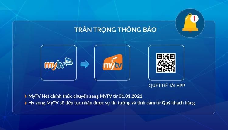 Dịch vụ MyTV Net chính thức chuyển sang dịch vụ MyTV từ ngày 01/01/2021