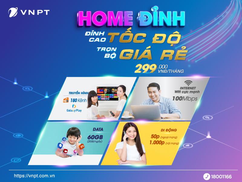 Gói cước Home Đỉnh mới của VNPT có ưu đãi như thế nào?