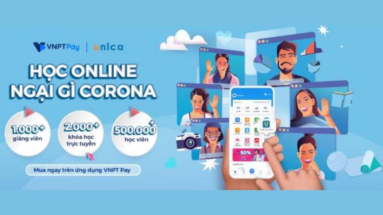 Học online cùng với VNPT Pay và Unica