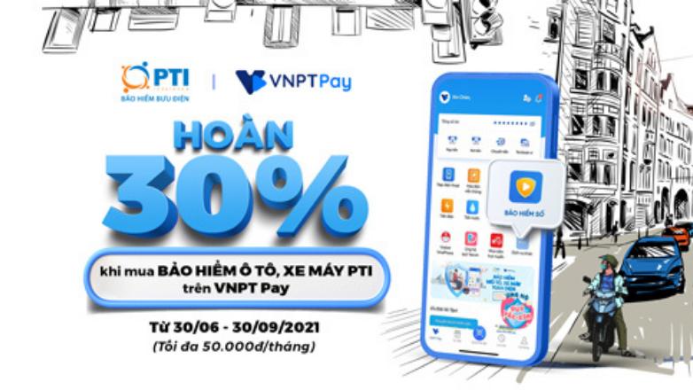 Hoàn ngay 30% khi mua Bảo hiểm xe máy, ô tô trên VNPT Pay