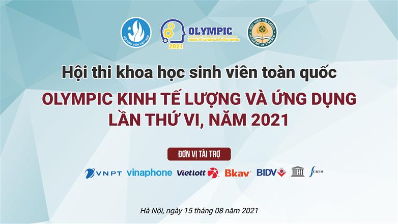 """VNPT VinaPhone Hà Nội đồng hành cùng sinh viên phát triển khoa học tại Hội thi """"Olympic Kinh tế lượng và Ứng dụng lần thứ VI năm 2021""""."""