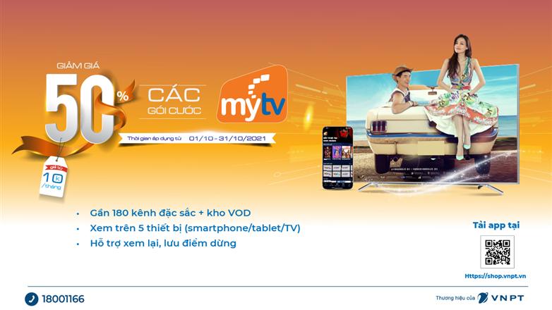 Truyền hình MyTV OTT - Siêu khuyến mại giảm giá 50%, chỉ còn từ 10.000đ/tháng